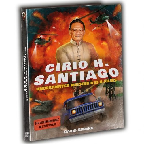 CIRIO H. SANTIAGO – UNKNOWN MASTER OF B-MOVIES (by David Renske)